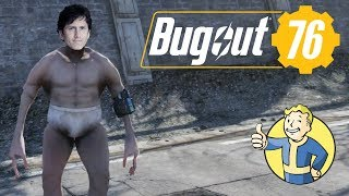 Fallout 76 Funny Bugs & Glitches