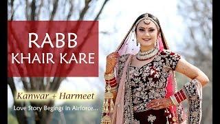 Rabb Khair Kare | Wedding Film | Kanwar   - YouTube