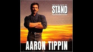 8 Up Against You - Aaron Tippin