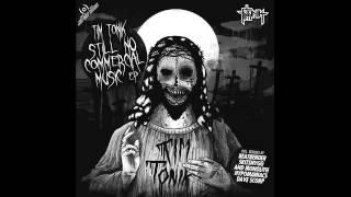 Tim Tonik - Still No Commercial Music (Skitsnygg & Monolith Remix)