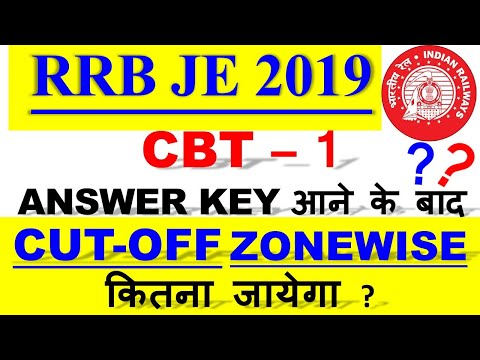 RRB JE CBT-1 CUTOFF MARKS ZONEWISE || RRB JE CUT OFF 2019 AFTER ANSWER KEY