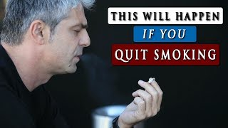 WHAT HAPPENS when you QUIT SMOKING  cigarettes
