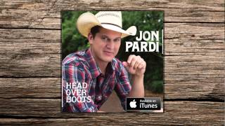 Jon Pardi   Head Over Boots (HD Audio)