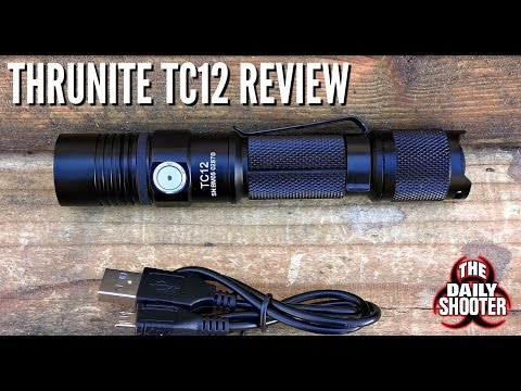 ThruNite TC12 Flashlight Review