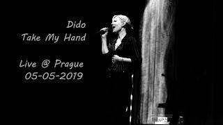 Dido - Take My Hand, Live @ Forum Karlín, 05.05.2019, Prague