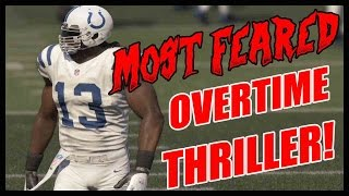 MOST FEARED OVERTIME THRILLER!!!  - Madden 16 Ultimate Team | MUT 16 XB1 Gameplay