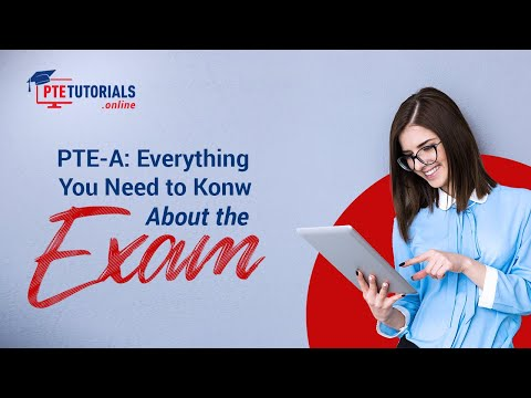 PTE-A: Everything You Need to Know About the Exam - YouTube