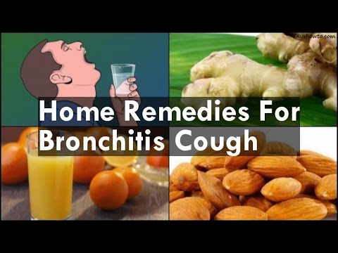 Video Home Remedies For Bronchitis Cough