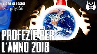 5 incredibili e sconosciute profezie per il 2018