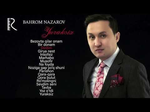 Bahrom Nazarov - Yuraksiz nomli albom dasturi 2019