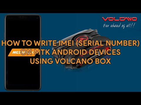 How To Write IMEI (Serial Number) On MTK Android Devices Using Volcano Box - [romshillzz]