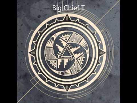 Música Big Chief II