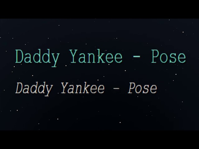 Daddy Yankee - Pose (English Lyrics Translation)