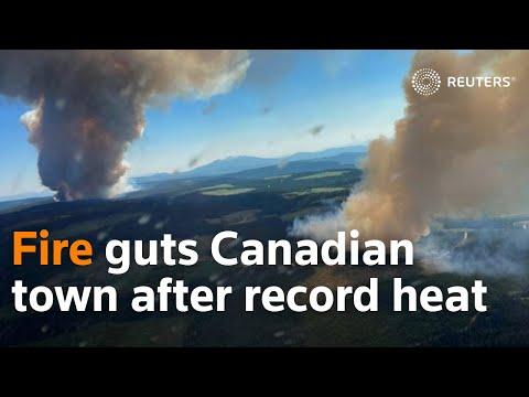 Fire guts Canadian town after days of record heat