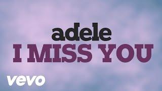 Adele - I Miss You (Lyric Video)