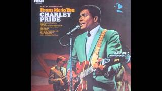 Charley Pride - Time (You're Not A Friend Of Mine)