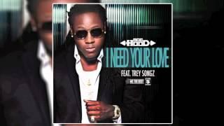 Ace Hood ft. Trey Songz - I Need Your Love [Audio]