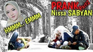 NGAKAK | PRANK Nissa Sabyan MMMMMM sepanjang hari wkwkwkwk PART2