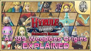 All 189 Weapons Origins EXPLAINED - Hyrule Warriors Definitive Edition (Switch) - dooclip.me