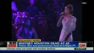 CNN Reports Whitney Houston Dead at the age of 48...    (August 9 1963 - February 11 2012)