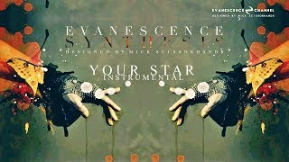Evanescence: Your Star (Audio Instrumental) (Synthesis)