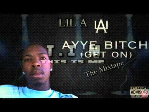 Ayye Bitch by LiL A snippet