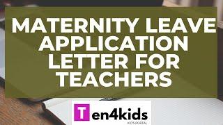 Maternity Leave Application Letter for Teachers