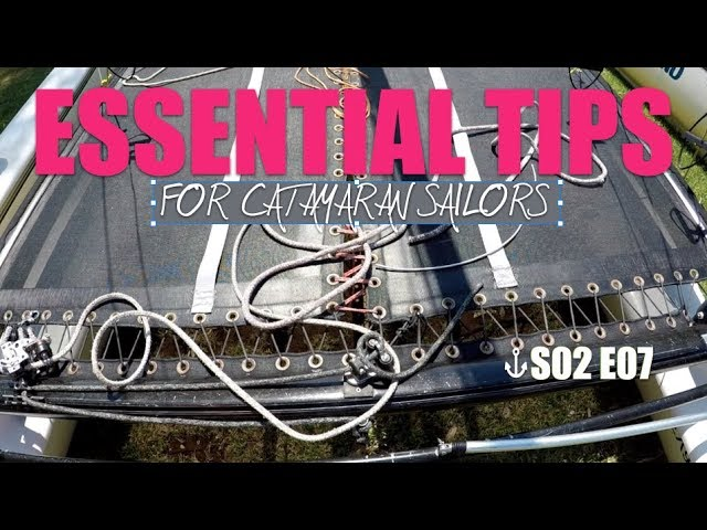 Quick Tips for Catamaran Sailors S02 E07 - Mainsheet, Traveller, Forestay and Trapeze adjuster