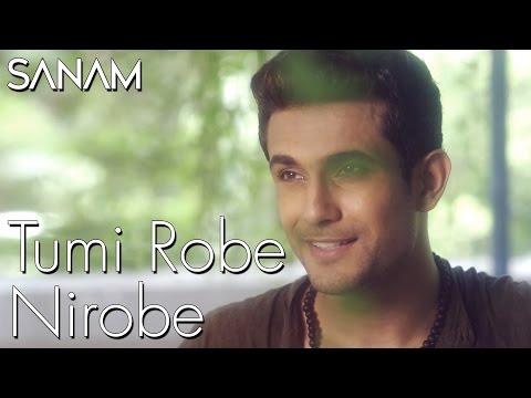 Tumi Robe Nirobe | Rabindra Sangeet | Sanam