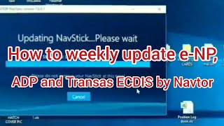 How to weekly update e-NP, ADP and Transas ECDIS by Navtor / Seaman vlog