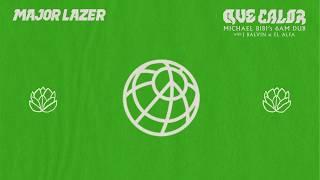 Major Lazer   Que Calor (feat. J Balvin & El Alfa) (Michael Bibi 6AM Dub)