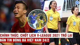 VN Sports 24/2 | Nóng: Quế Ngọc Hải lỡ cơ hội tập trung ĐTQG, FIFA nhắm trọng tài VN cầm còi tại WC