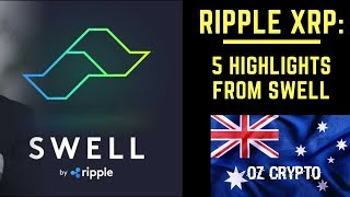 RIPPLE XRP: 5 HIGHLIGHTS FROM SWELL