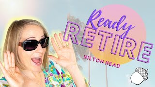 Where is Hilton Head and the Top Five Reasons to Retire on Hilton Head