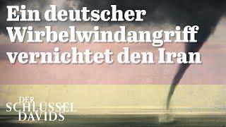 Ein deutscher Wirbelwindangriff vernichtet den Iran