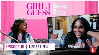 Girl I Guess - Life be Life'n