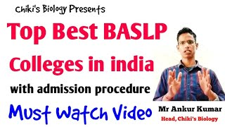 Best Top BSLP Colleges in india with admission procedure || Must Watch Video.....By Chiki's Biology
