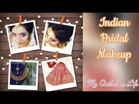 Bridal Makeup Tutorial | Step By Step Bridal Makeup | Indian Brides | My Outlook on Life