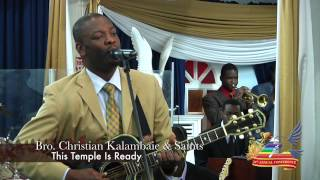 Christian Kalambaie   This Temple Is Ready   1080p HD Live At Third Exodus Assembly