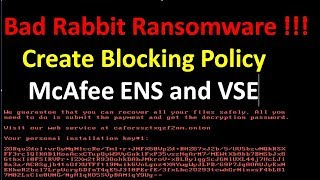 Block Bad Rabbit Ransomware Prevention by McAfee ENS and VSE
