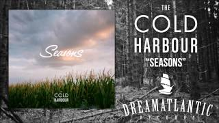 The Cold Harbour - Seasons (Dream Atlantic Records)