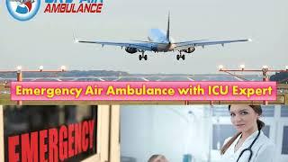 Take Charter Air Ambulance Service in Bagdogra or Jabalpur