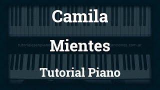 Camila - Mientes - Tutorial - Piano