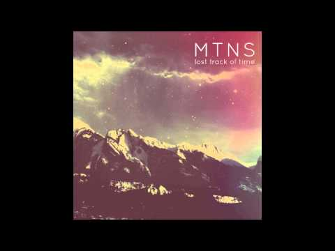 Lost Track of Time (Song) by MTNS