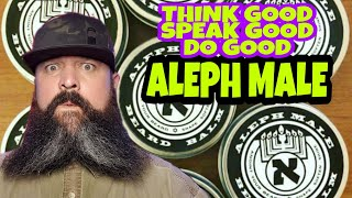 🤟🏼Swags Spot Light on the beard company known as ALEPH MALE | THINK GOOD | SPEAK GOOD | DO GOOD 🤟🏼