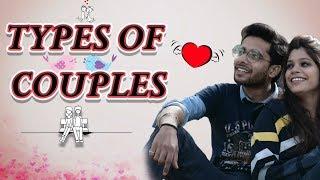 TYPES OF COUPLES –Valentines Week   GAURAV ARORA ft. Point Break