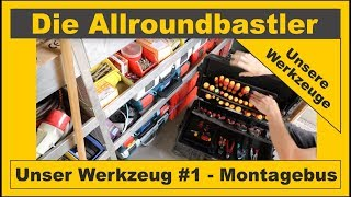 Unsere Werkzeuge #1 - Der Montagebus