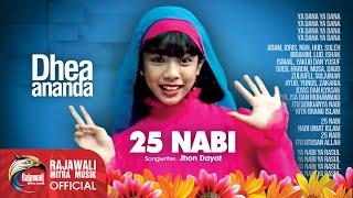 Download lagu Dhea Ananda 25 Nabi Mp3