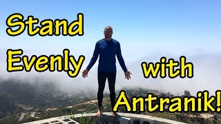 Stand Evenly for Better Posture and Confidence with Antranik!