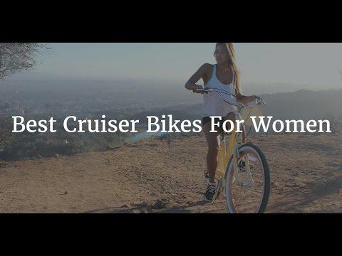 Best Cruiser Bikes ForWomen 2017
